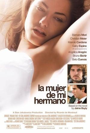 VER La mujer de mi hermano (2005) Online Gratis HD