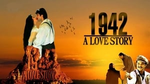 Hindi movie from 1994: 1942: A Love Story