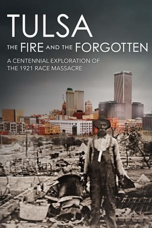 Tulsa: The Fire and the Forgotten (2021)