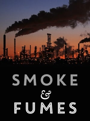 Smoke and Fumes: The Climate Change Cover-Up streaming