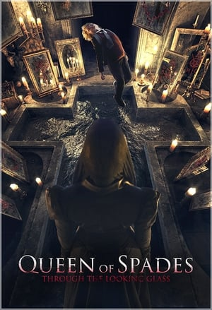 Queen of Spades: The Looking Glass (2019)