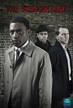 The Shadow Line – O lume periculoasă (2011)