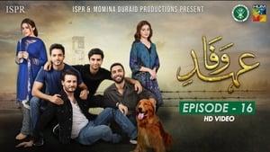 Ehd e Wafa Season 1 Episode 16