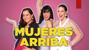 فيلم Mujeres arriba 2020 مترجم