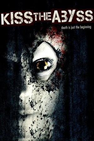 Kiss the Abyss (2012)