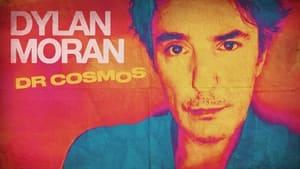 Dylan Moran: Dr Cosmos