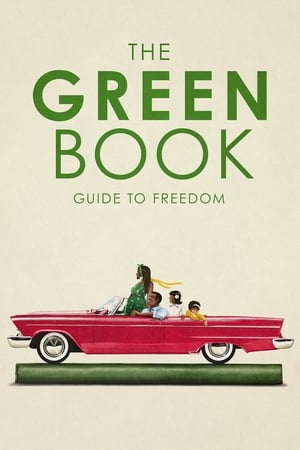 Watch The Green Book: Guide to Freedom Full Movie