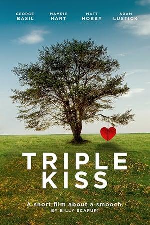 Triple Kiss (2018)