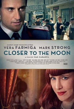 Closer to the Moon-Vera Farmiga