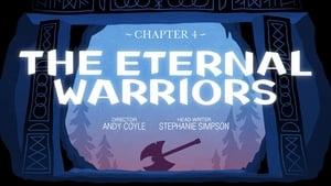 Capítulo 4: Os guerreiros eternos