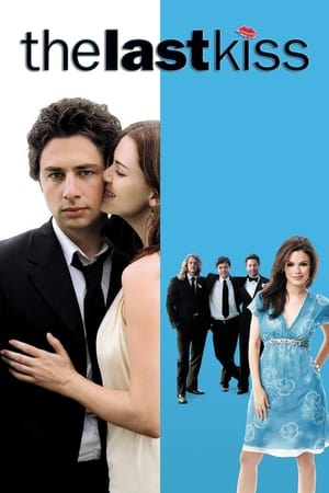 The Last Kiss (2006) is one of the best movies like Step Brothers (2008)