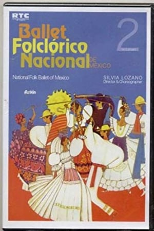 Ballet Folclórico Nacional de México Aztlán Vol. 2