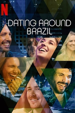 Dating Around: Brazil – Caleidoscopul sentimentelor: Brazilia (2020)
