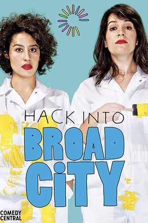 Hack Into Broad City