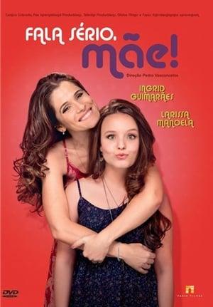 Fala Sério, Mãe! Torrent, Download, movie, filme, poster