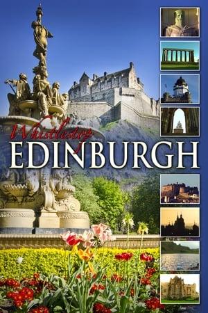 Whistlestop Edinburgh: Scotland's Beautiful Capital