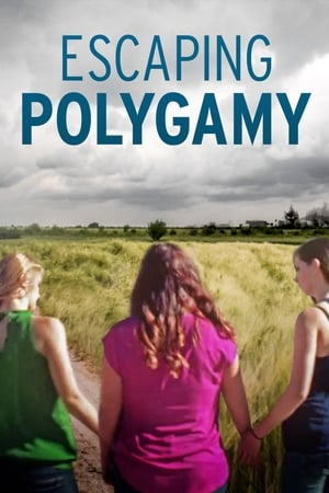 Watch Escaping Polygamy Full Movie