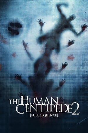Poster The Human Centipede 2 (Full Sequence) (2011)