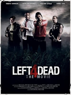 Left 4 Dead - The Movie (2016)