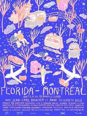Florida-Montréal Regarder Film Gratuit