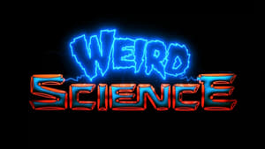 Weird Science for free