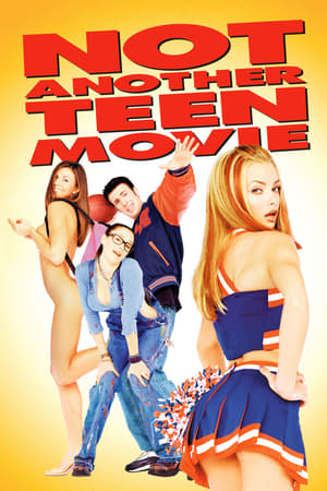 Not Another Teen Movie-Azwaad Movie Database
