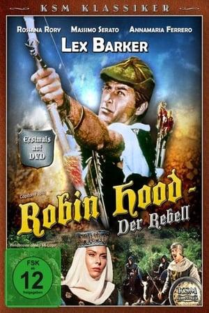 Robin Hood Rebell ohne Gnade