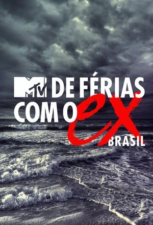 De Férias com o Ex Brasil 6ª Temporada Torrent, Download, movie, filme, poster