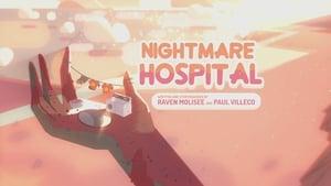Steven Universe – T2E16 – Nightmare Hospital