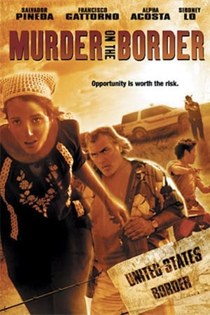 Poster Murder on the Border (2005)