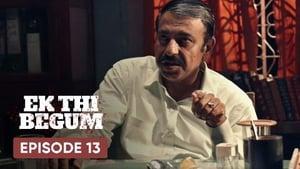 Ek Thi Begum Season 1 Episode 13