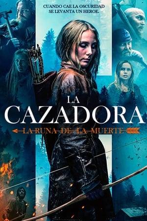 La Cazadora: Runa de los muertos (2019)