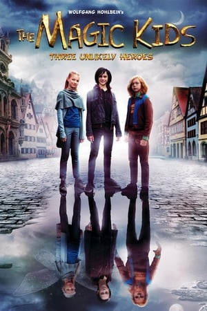The Magic Kids: Three Unlikely Heroes (2020)