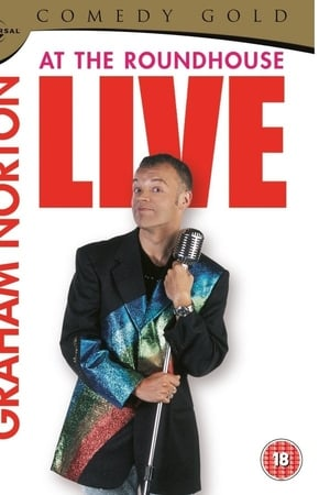 Graham Norton: Live at the Roundhouse (2001)