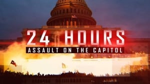 24 Hours: Assault on the Capitol (2021)