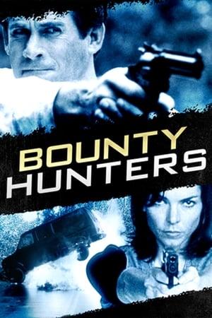 Bounty Hunters – Vânătorii de recompense (1996)