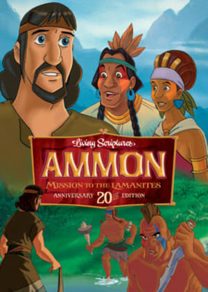Ammon, Missionary to the Lamanites