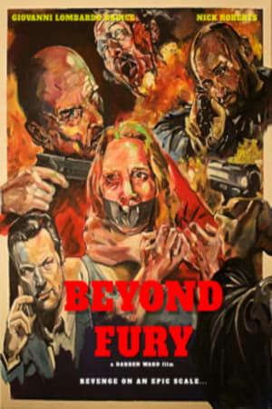 Beyond Fury              2019 Full Movie