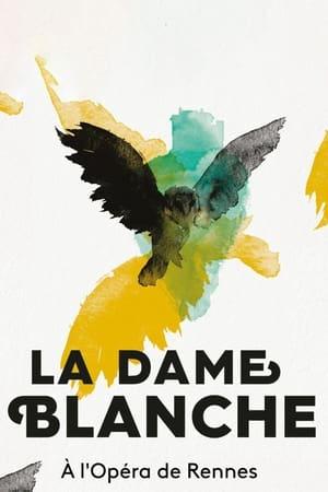 La Dame Blanche - Opéra de Rennes