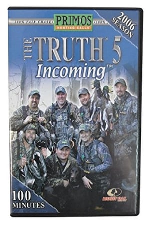 The Truth 5 - Incoming