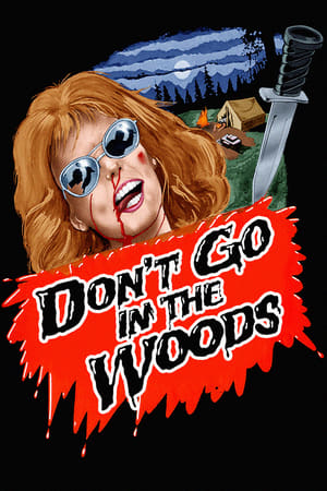 Poster Don't Go in the Woods (1981)