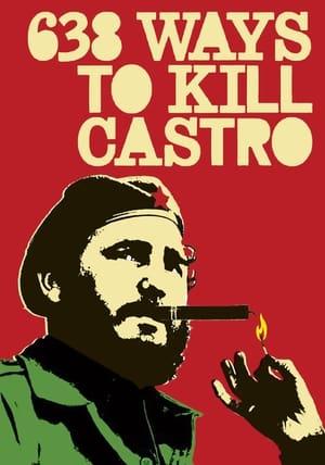 638 Ways to Kill Castro (2006)
