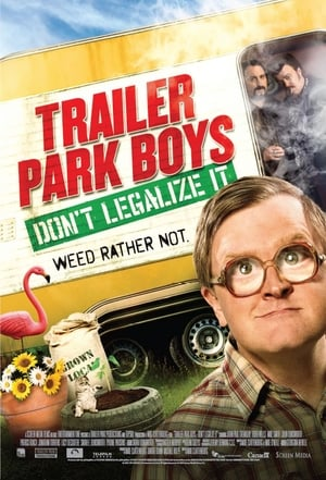 Image Trailer Park Boys: Don't Legalize It