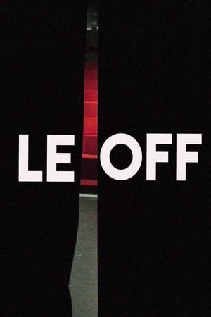 Watch LE OFF Full Movie