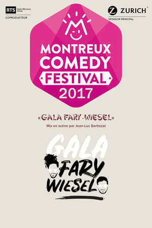 Montreux Comedy Festival 2017 - Gala Fary-Wiesel-Fary