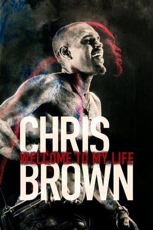 Assistir Chris Brown: Welcome To My Life