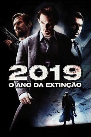 2019: O Ano da Extinção - Poster