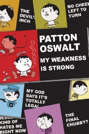 Image Patton Oswalt: My Weakness Is Strong