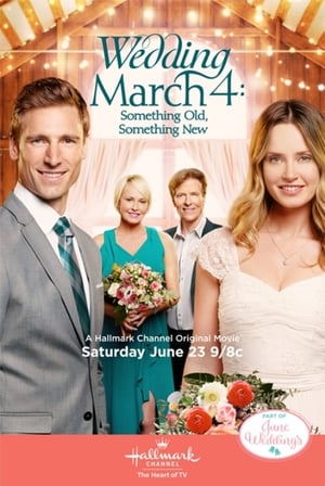 Poster Wedding March 4: Something Old, Something New (2018)