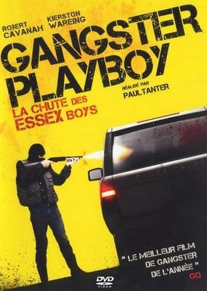 Gangster Playboy: La chute des Essex Boys
